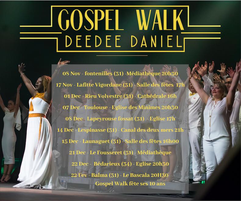 Gospel Walk et Deedee Daniel