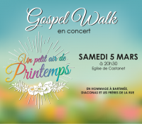 Gospel Walk en concert / Un petit air de Printemps
