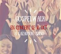 GospelWalk en concert à Cazaubon (32150)